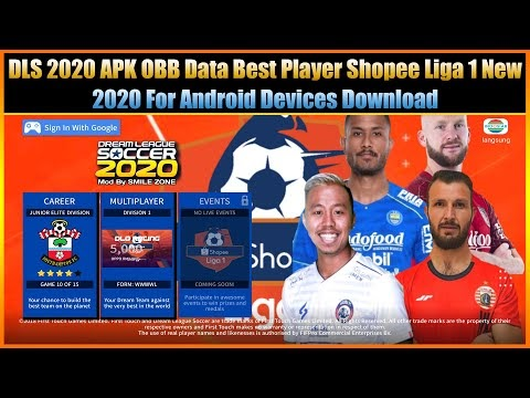 DLS 2020 Apk Obb Data Best Player Shopee Liga 1 New 2020 For Android Dev...