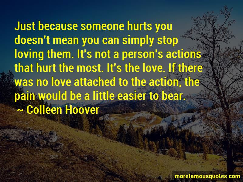 Quotes About Loving Someone Hurts Top 8 Loving Someone Hurts Quotes
