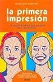 La Primera Impresion/first Impressions