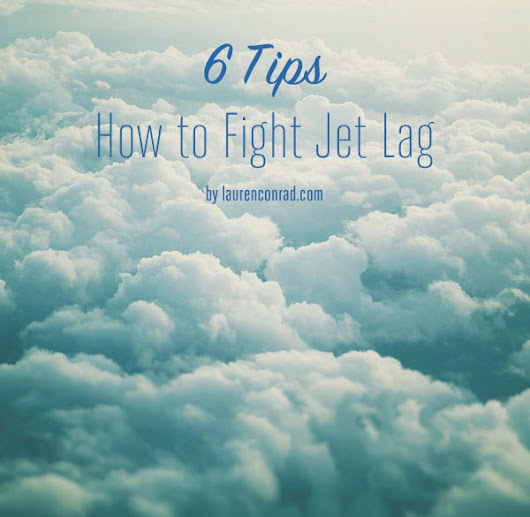 Tripping: How to Fight Jet Lag