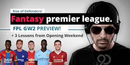 3 Things I Learned from Opening Weekend - FPL GW2 Strategy | Upper 90 Studios | Fantasy Premier League Tips and Cheats