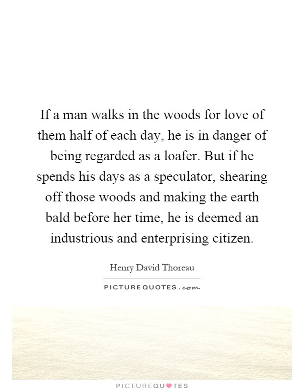 Walks In The Woods Quotes Sayings Walks In The Woods Picture Quotes