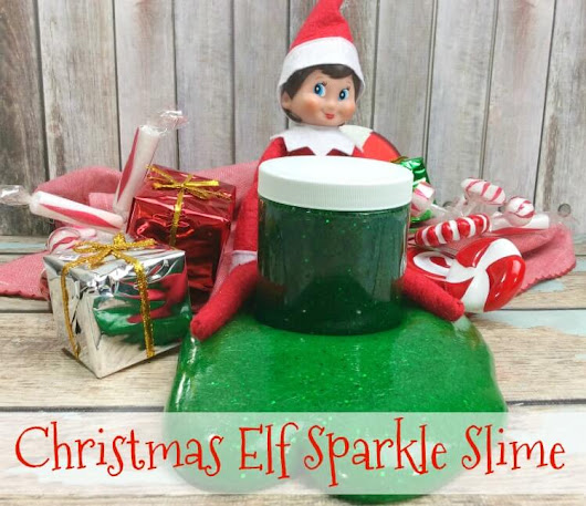 Christmas Elf Sparkle Slime | The TipToe Fairy
