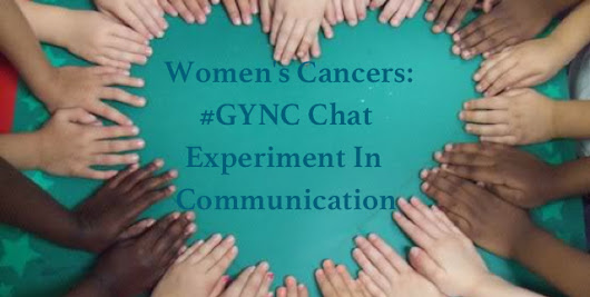 Women's Cancers: GYNCSM Chat Experiment In Communication