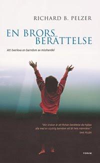 Bokomslag En brors berättelse : att överleva en barndom av misshandel (inbunden)