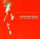 Carlos Bica & Azul - 'Look What They've Done To My Song'