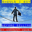 Buying Another Home Before Selling Your Existing Property