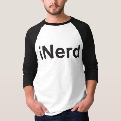 iNerd not iPhone or iPad fun witty humorous Top