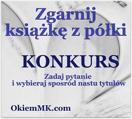 http://okiemmk.com/zgarnij-ksiazke-z-polki-odslona-kwiecien-2015/