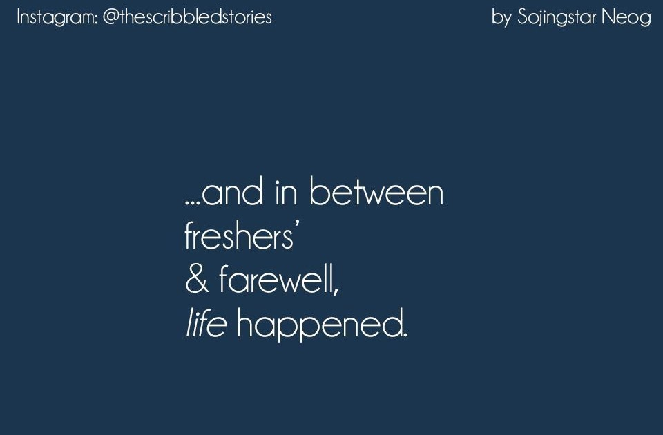 College Life Memories Quotes - Quotes about Life