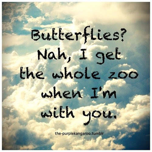 You Give Me Butterflies Quote Quote Number 800759 Picture Quotes