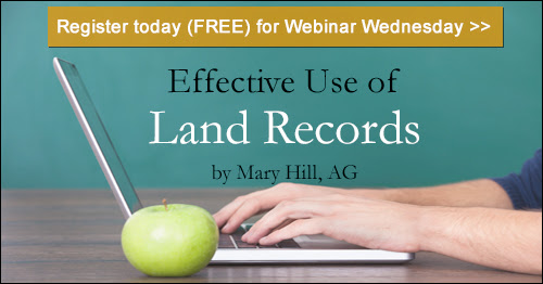 Register for Webinar Wednesday - Neighborhood Reconstruction: Effective Use of Land Records by Mary Hill, AG