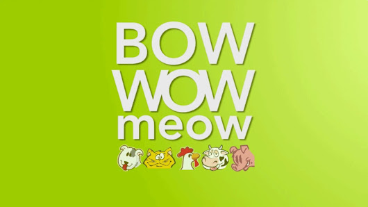 Bow Wow Meow - Animal Sounds in Different Languages