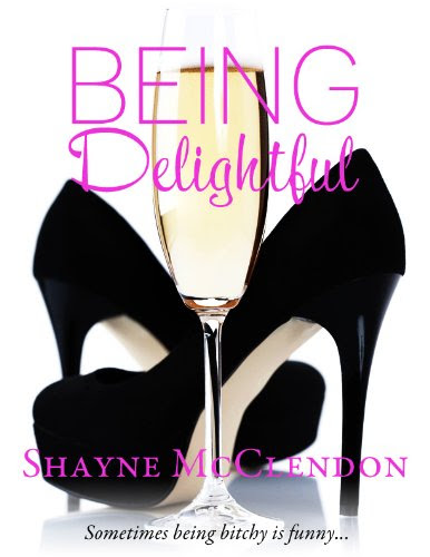 Being Delightful (Being You) by Shayne McClendon