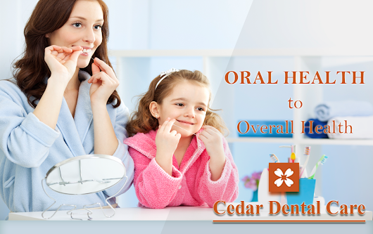 Oral Health to Overall Health