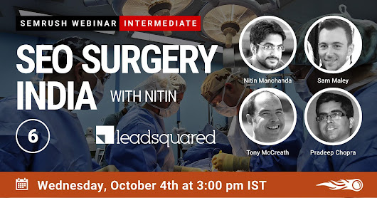 SEO Surgery India Episode 6 | SEMrush webinars