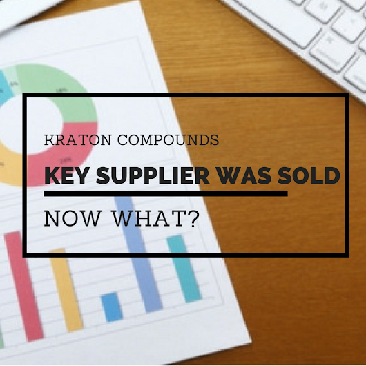 Kraton Compounds-Key Supplier Was Sold-Now What? -