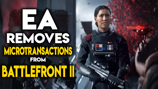 EA Removes Microtransactions From Star Wars Battlefront II….Temporarily