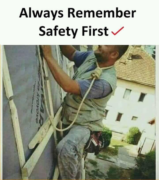 Always Remember Safety First |