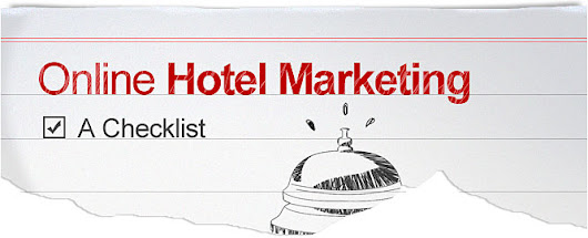Marketing Your Hotel Online - A Checklist