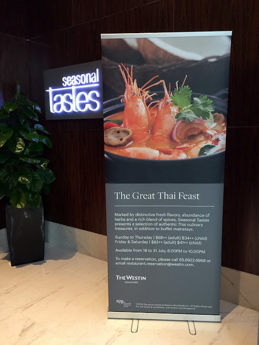 Singapore Food Blog: KeropokMan: Singapura Makan: Seasonal Taste @ The Westin Singapore, The Great Thai Feast.