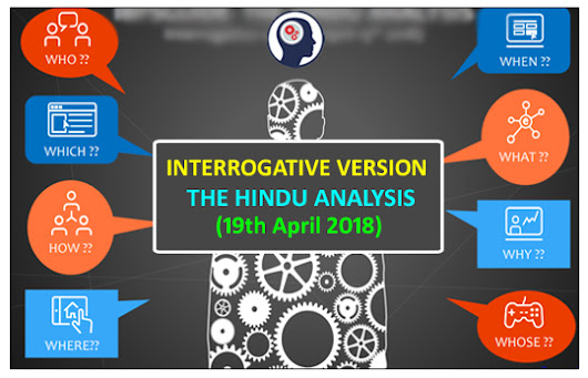 The Hindu Analysis - Interrogative Version (19th April 2018) in PDF