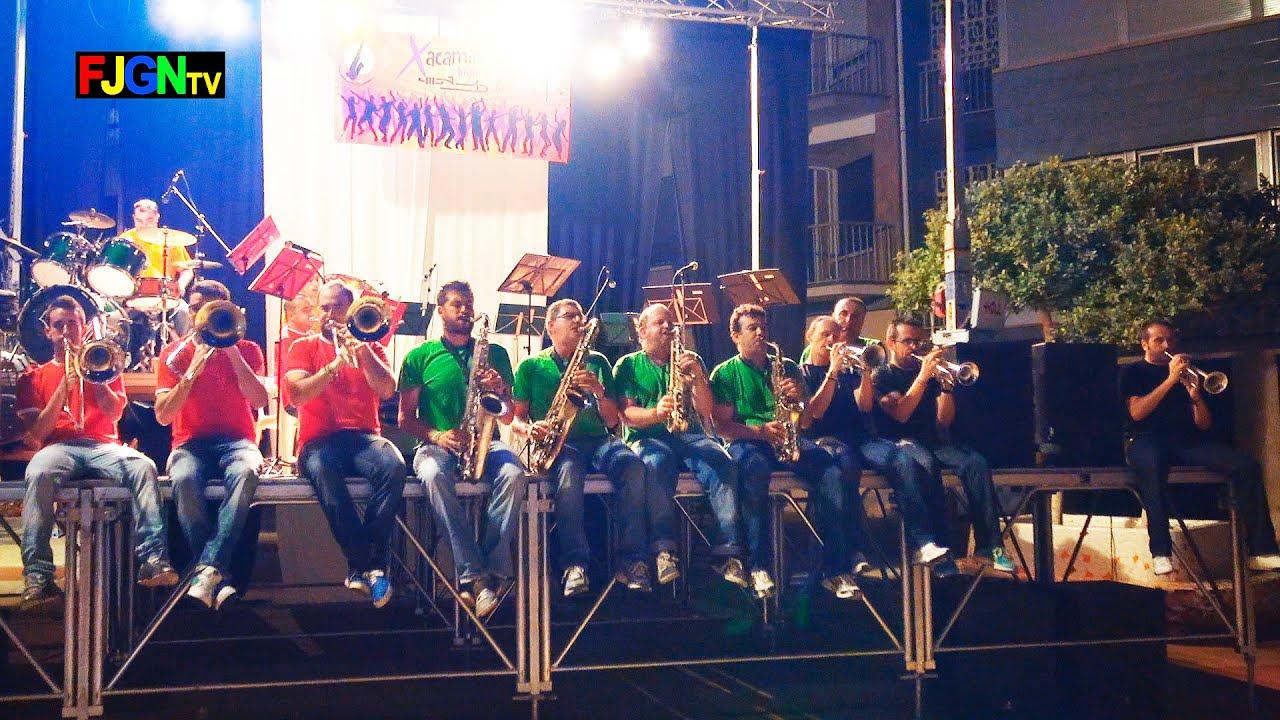 Charanga Show Xarquesta Xacamin - Festa La Vila 2014 - La Vilavella