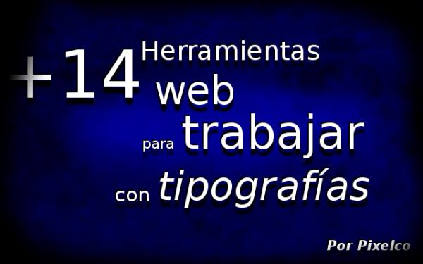 herramienta web para trabajar con tipografias 600x375 +14 Herramientas web para trabajar con tipografías