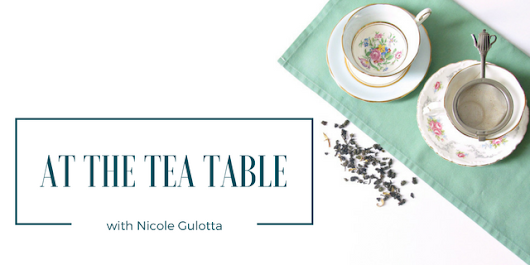 At the Tea Table with Nicole Gulotta of Eat This Poem