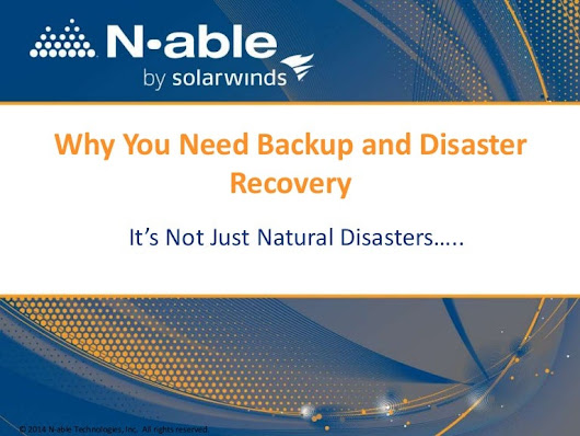 Why You Need Backup and Disaster Recovery (How to Explain it to Your …
