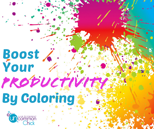 Boost Your Productivity by Coloring - Uncommon Chick