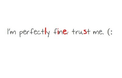 Fake Fake Smile Fine Lie Quotes Sad Smile Image 3285297 By