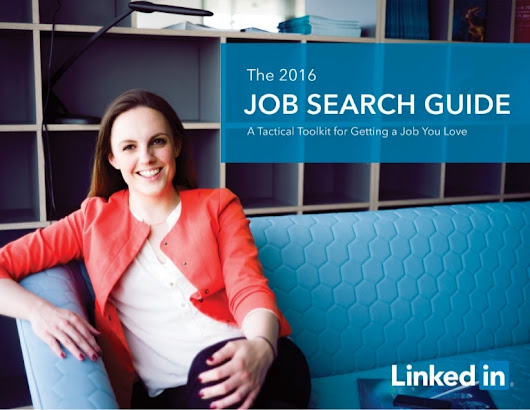 The 2016 LinkedIn Job Search Guide