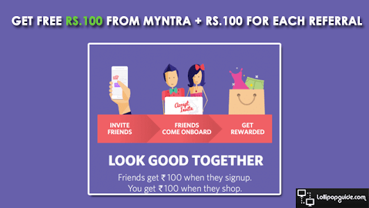 Get Free Rs.100 From Myntra + Rs.100 for Each Referral