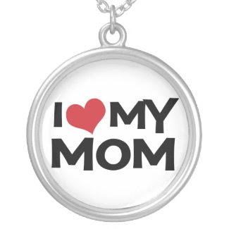 I Heart (love) My Mom Necklace zazzle_necklace