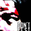 Don't Rest Your Head 09