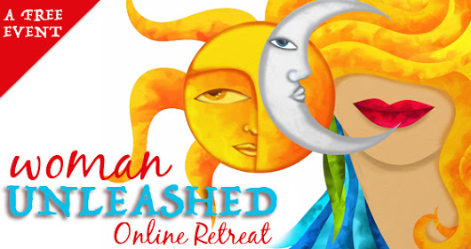 Women Unleashed | Free Online Retreat 2017