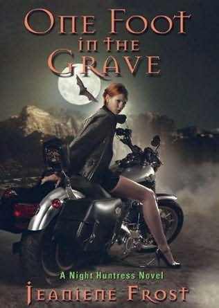 book cover of   One Foot in the Grave    (Night Huntress, book 2)  by  Jeaniene Frost