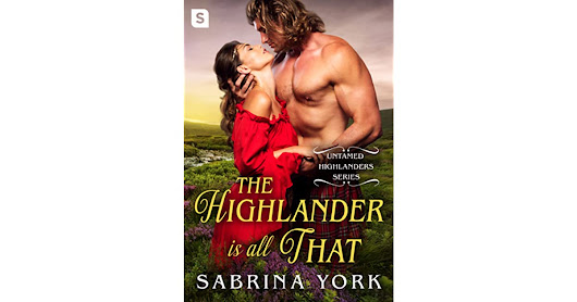 Barbara Rogers's review of The Highlander Is All That (Untamed Highlanders, #3.5)