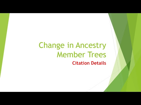 Change in Citation Details in an Ancestry Member Tree