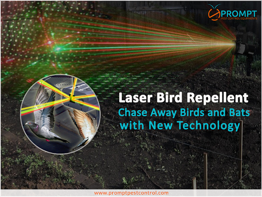 Laser Bird Repellents is Helping in Repelling Common Birds in Large Indoor or Semi Closed Spaces | Prompt Pest Control Equipments