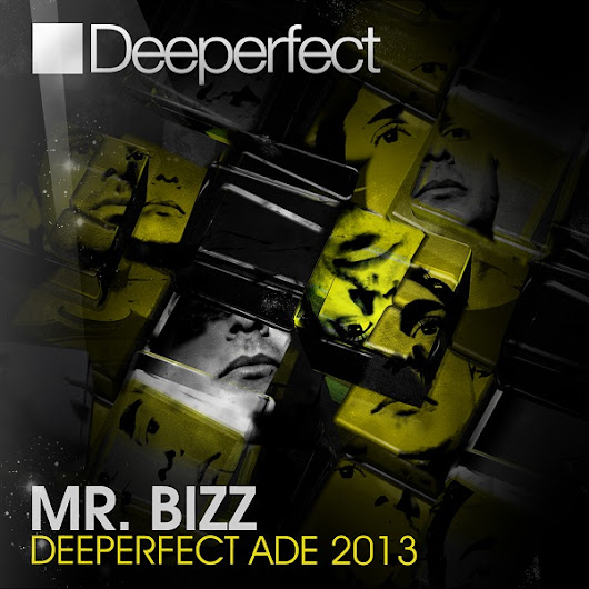 Deeperfect ADE 2013 Mixed By Mr. Bizz