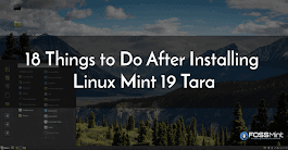 18 Things to Do After Installing Linux Mint 19 Tara