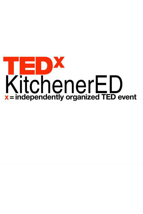TEDxKitchenerED by TEDx