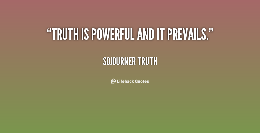 Quotes About Truth Is 561 Quotes