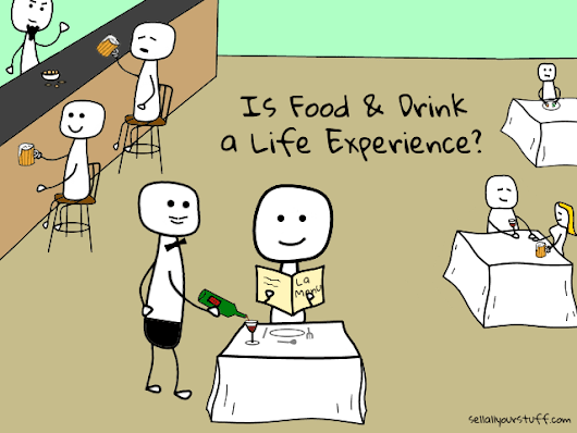 Is a Food and Drink Experience a Life Experience?