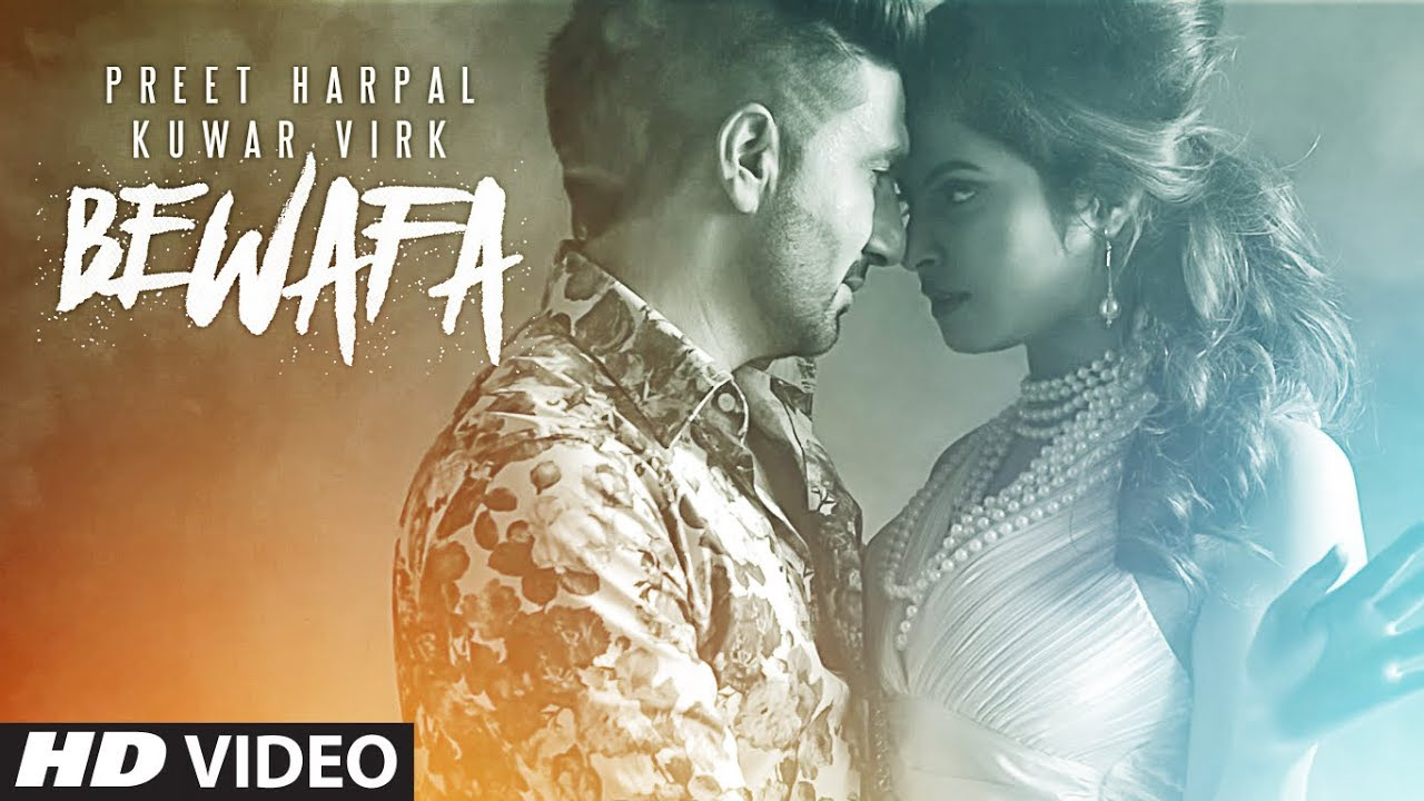 BEWAFA LATEST PUNJABI SONG LYRICS & VIDEO | PREET HARPAL | KUNWAR VIRK