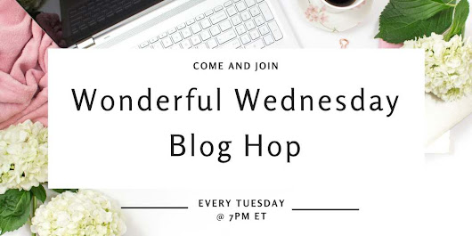 Wonderful Wednesday Blog Hop #179 | My Life Abundant