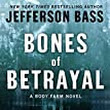 Review : Bones of Betrayal by Jefferson Bass