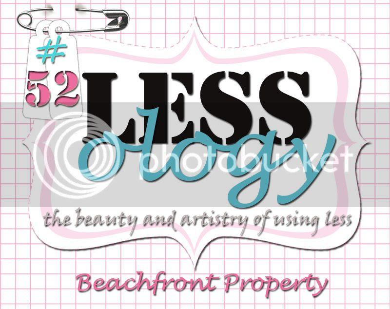 photo Challenge-52-Beachfront-property_zpsy8wcouqd.jpg